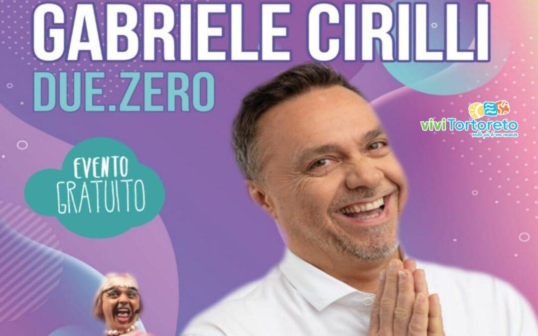 30 luglio – Gabriele Cirilli • Due.Zero